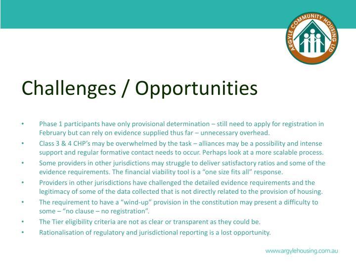 Challenges / Opportunities