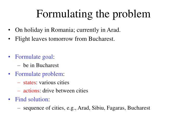 Formulating the problem