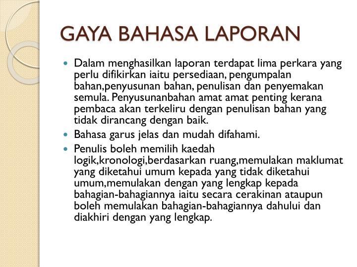 GAYA BAHASA LAPORAN