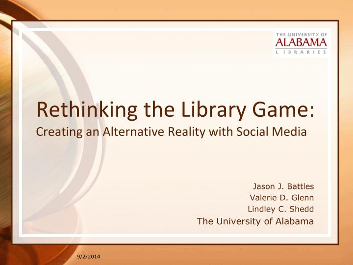 Rethinking the library game creating an alternative reality with social media