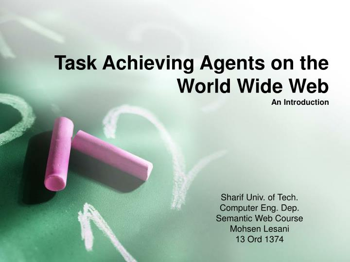 task achieving agents on the world wide web an introduction n.