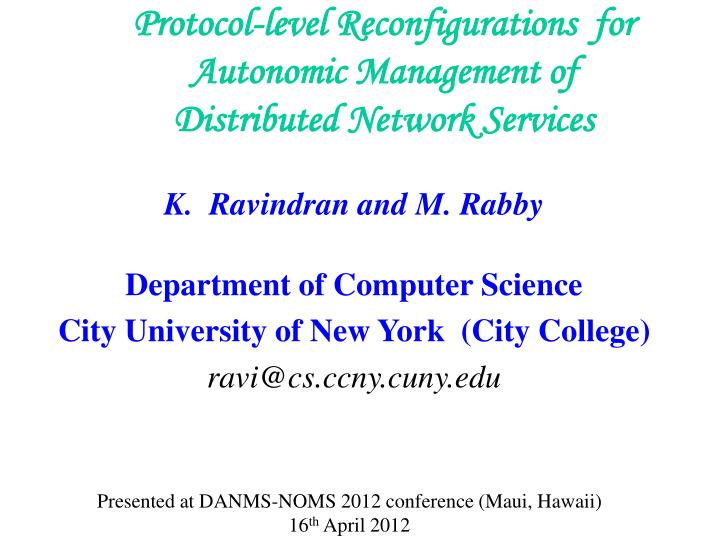 protocol level reconfigurations for autonomic management of distributed network services n.