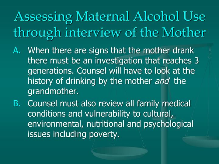 Assessing Maternal Alcohol Use
