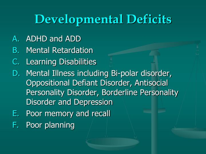 Developmental Deficits