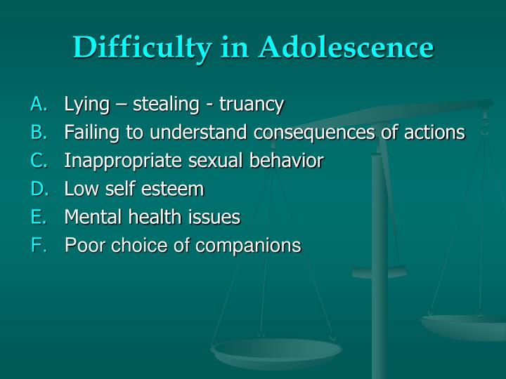 Difficulty in Adolescence