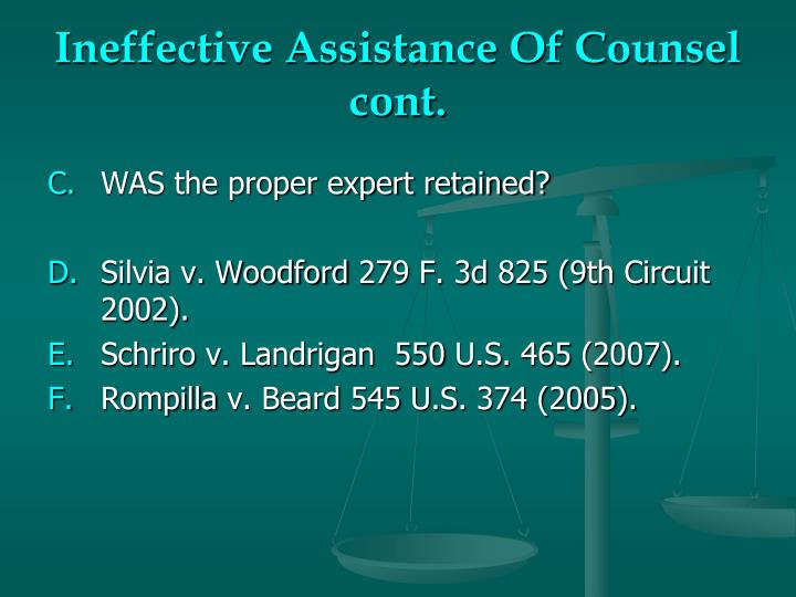 Ineffective Assistance Of Counsel cont.