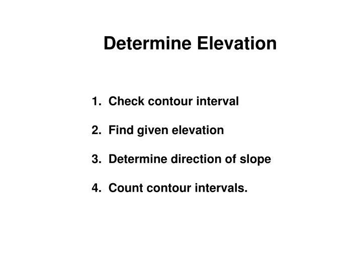 Determine Elevation