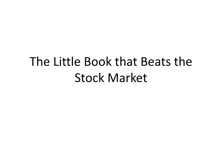the little book that beats the stock market n.
