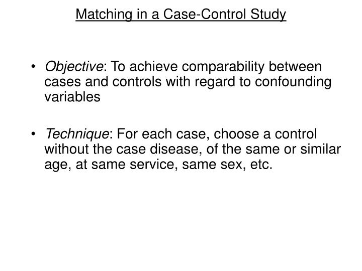 Matching in a Case-Control Study