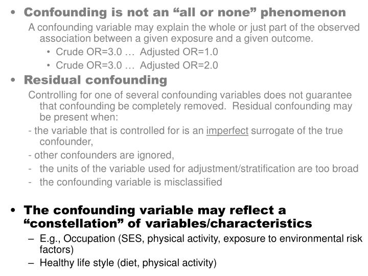 """Confounding is not an """"all or none"""" phenomenon"""