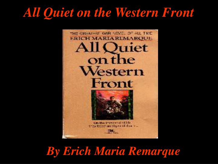 the shock value in all quiet on the western front by erich maria remarque