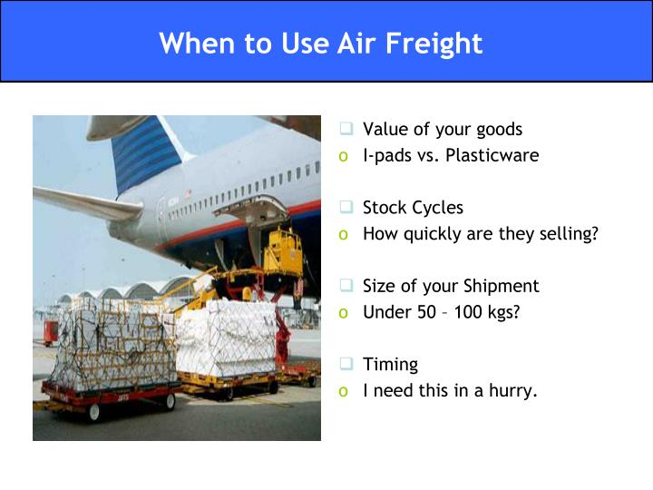 Value of your goods