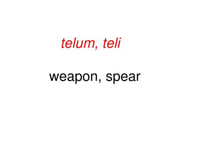 telum, teli