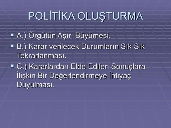 POLİTİKA OLUŞTURMA