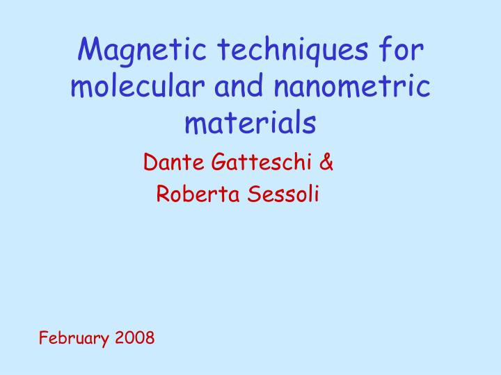 magnetic techniques for molecular and nanometric materials n.