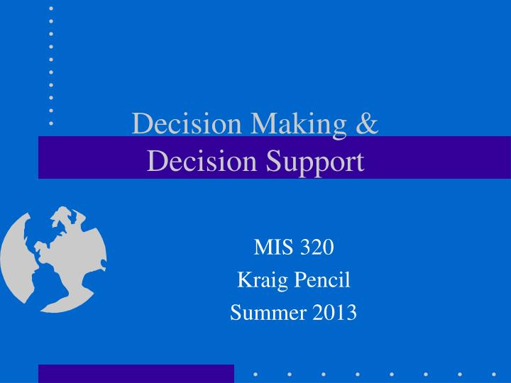 decision making decision support n.