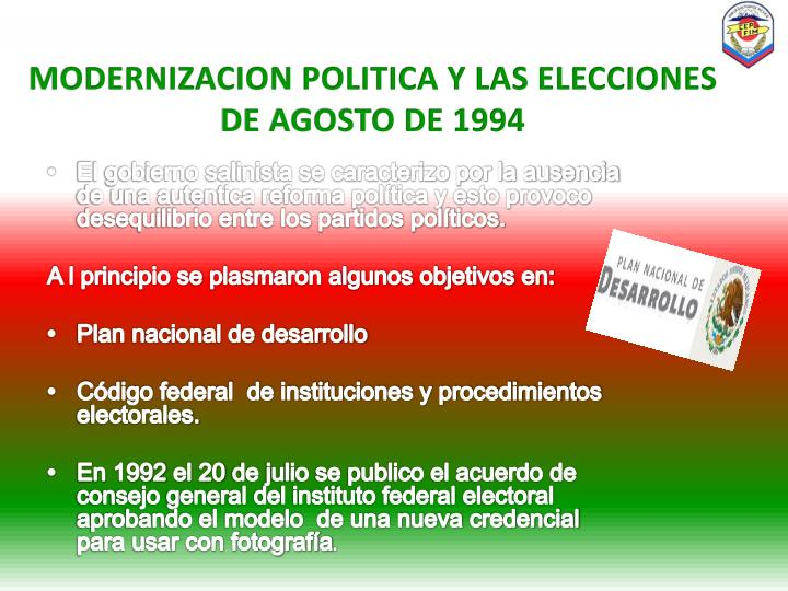 MODERNIZACION POLITICA Y LAS ELECCIONES DE AGOSTO DE 1994