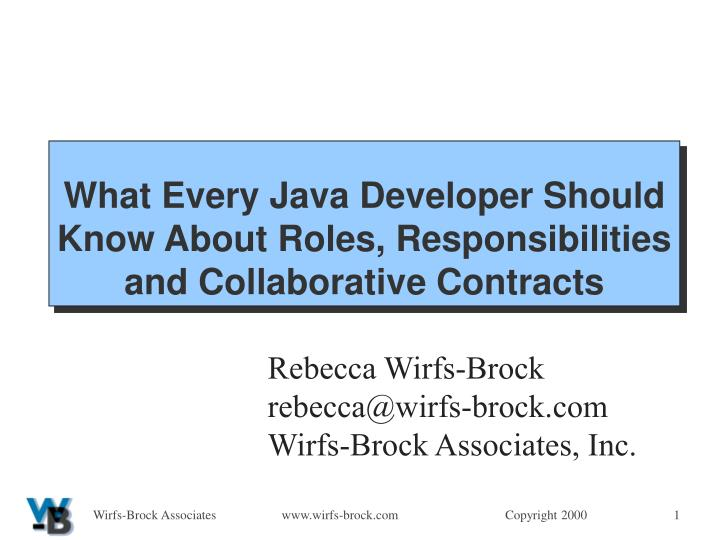 what every java developer should know about roles responsibilities and collaborative contracts