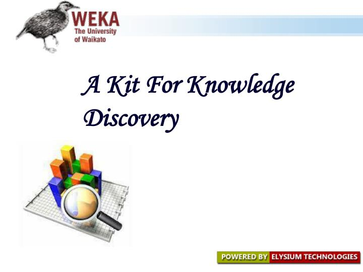 a kit for knowledge discovery n.
