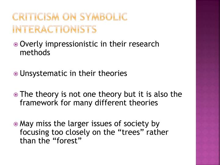 criticism of symbolic interactionism