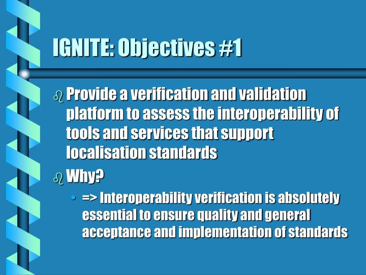 IGNITE: Objectives #1