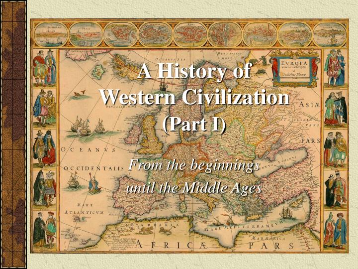 history quiz western civilization to middle ages History of western civilizationfrom wikipedia, the free encyclopediawestern civilization describes the development of human civilization beginning in the middl following the 5thcentury fall of rome, europe entered the middle ages, during which period the christian church and popefilled the power.