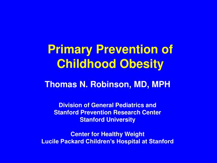 primary prevention of childhood obesity n.