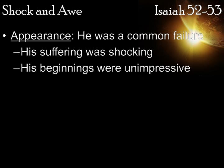 Shock and awe isaiah 52 53