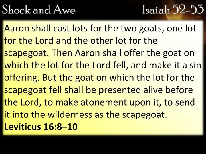Shock and AweIsaiah 52-53