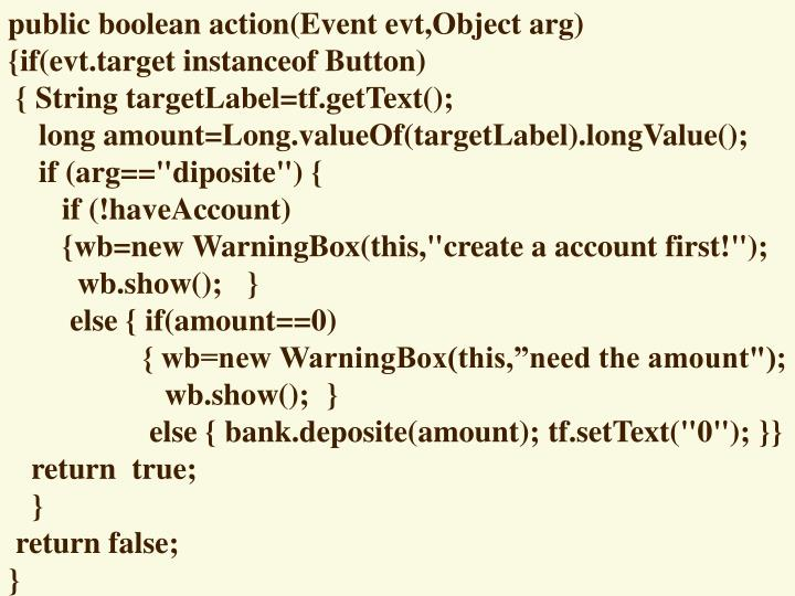 public boolean action(Event evt,Object arg)
