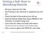 getting a safe start to identifying hazards