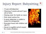 injury report babysitting