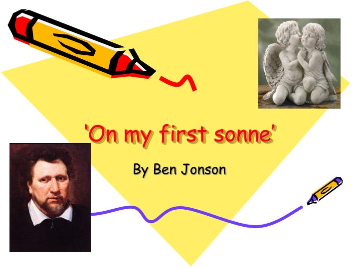 a fathers way of coping with grief in the poem on my first son by ben jonson