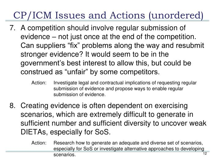"A competition should involve regular submission of evidence – not just once at the end of the competition. Can suppliers ""fix"" problems along the way and resubmit stronger evidence? It would seem to be in the government's best interest to allow this, but could be construed as ""unfair"" by some competitors."