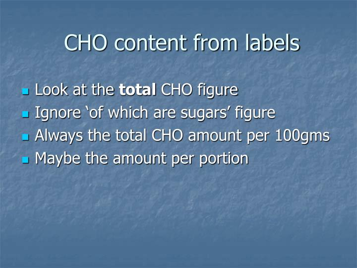 CHO content from labels
