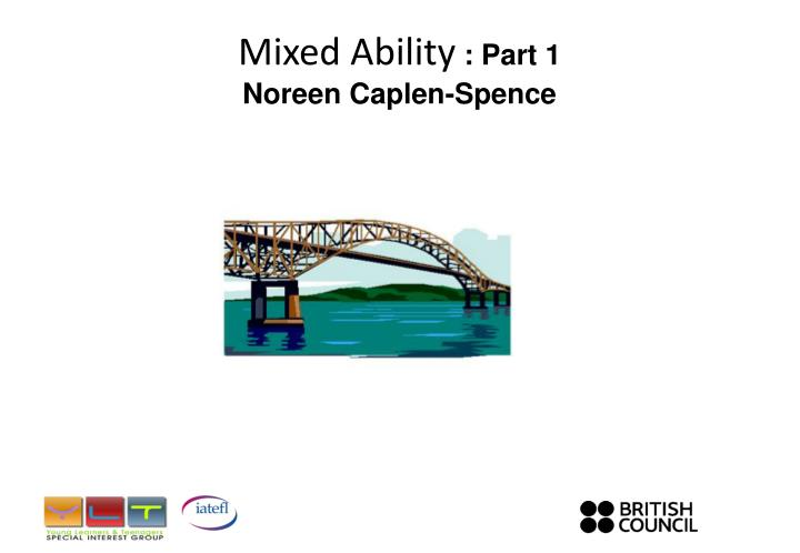 Mixed ability part 1 noreen caplen spence