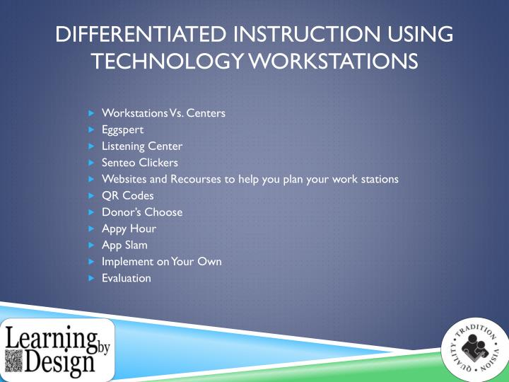 Differentiated instruction using technology workstations