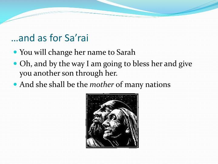 …and as for Sa'rai