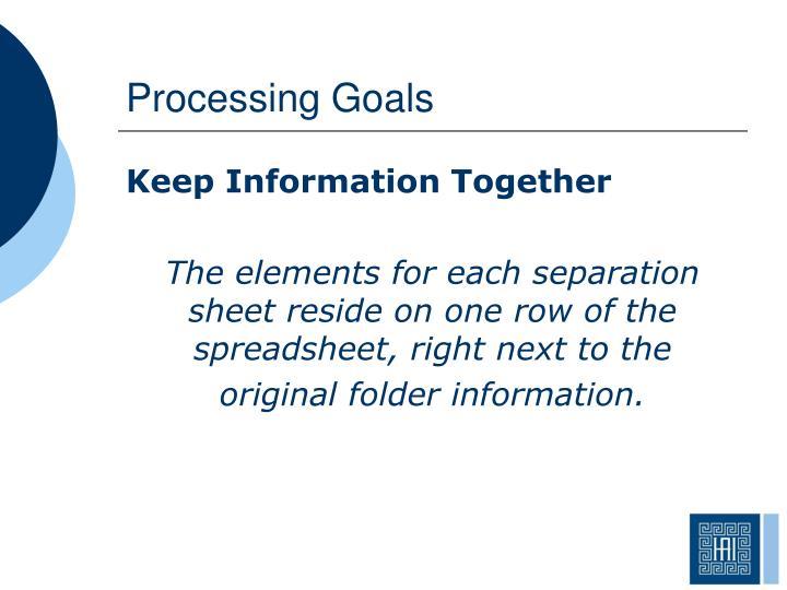 Processing Goals