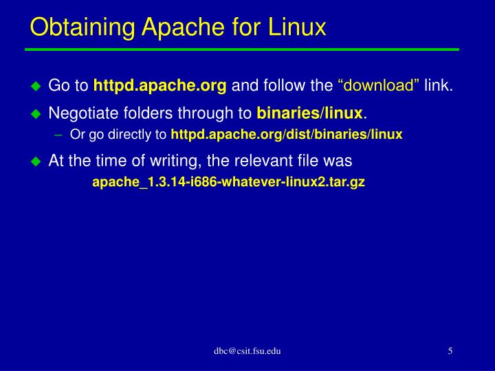 Obtaining Apache for Linux