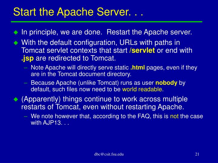 Start the Apache Server. . .