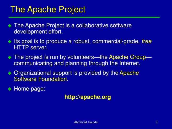 The apache project