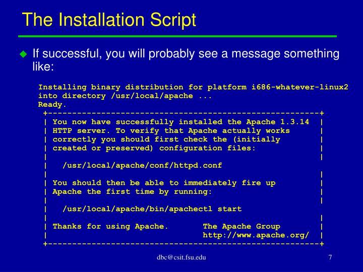 The Installation Script