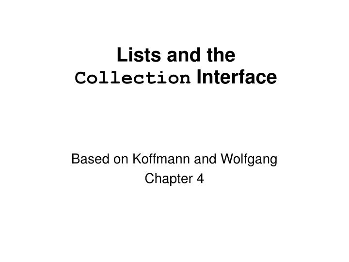 lists and the collection interface n.