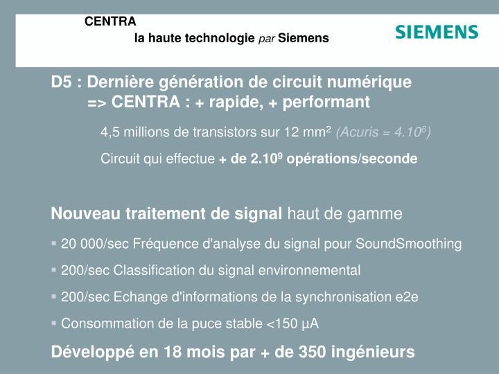 Centra la haute technologie par siemens1