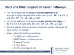 state and other support of career pathways