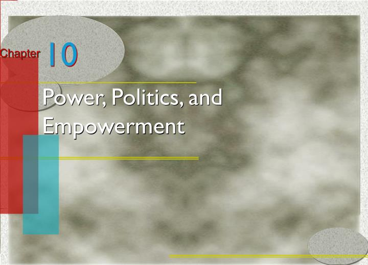 power politics and empowerment n.