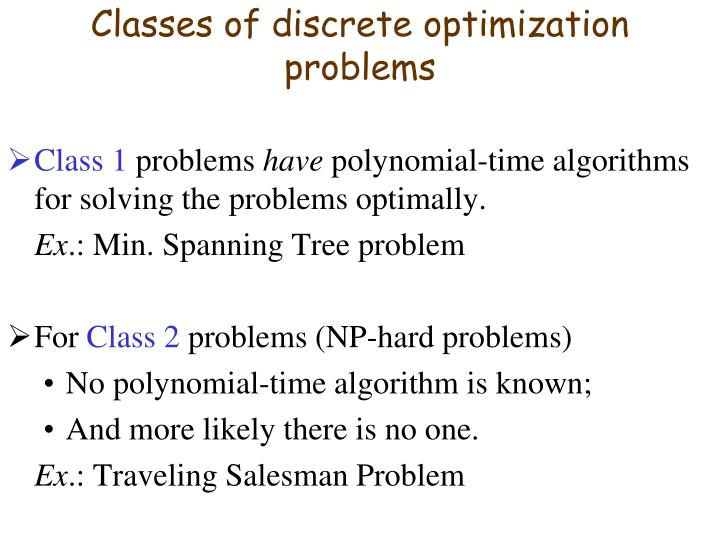 Classes of discrete optimization problems