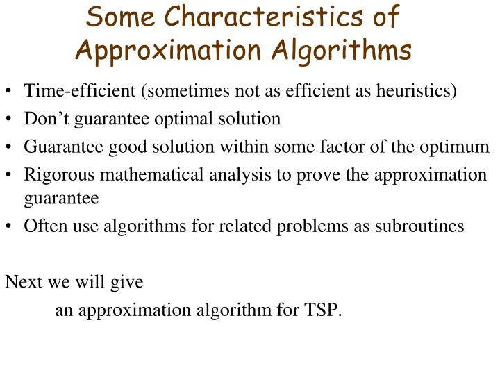 Some Characteristics of Approximation Algorithms