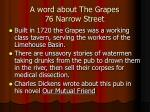 a word about the grapes 76 narrow street